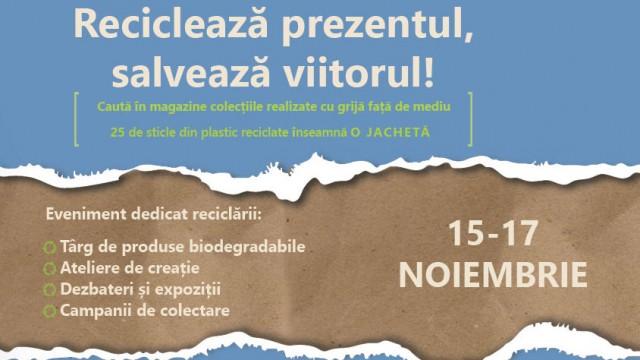 Reciclează prezentul, salvează viitorul!-Eveniment Zero Deșeuri