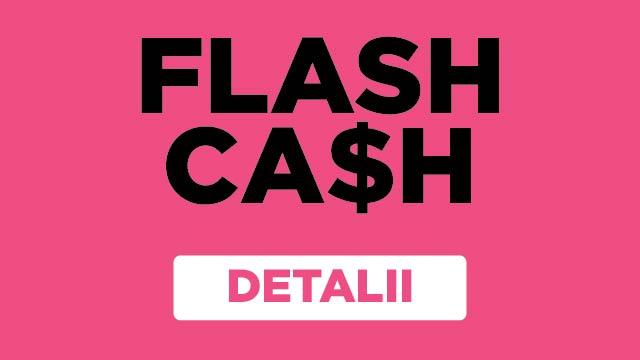 Flash Cash - win a 50 lei Palas GIFT CARD