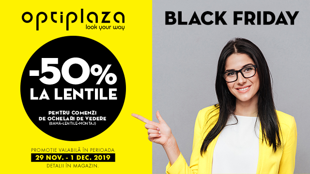 Optiplaza   Black Friday - 50% la lentile 29 nov.-1 dec. 2019