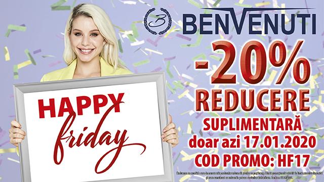 E Happy Friday în magazinul Benvenuti