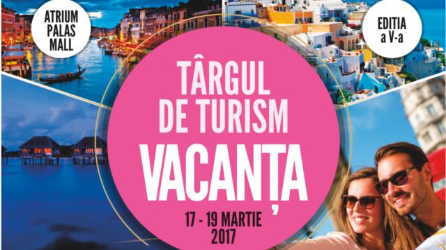 """Târgul de Turism  """"Vacanța"""", ediția a V-a"""