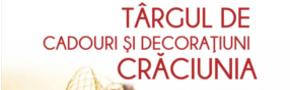 Târgul de Cadouri și Decorațiuni Crăciunia, ediția a III-a